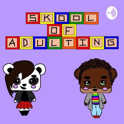 Skool of Adulting