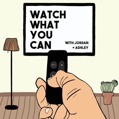 Watch What You Can