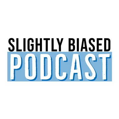Slightly Biased Podcast