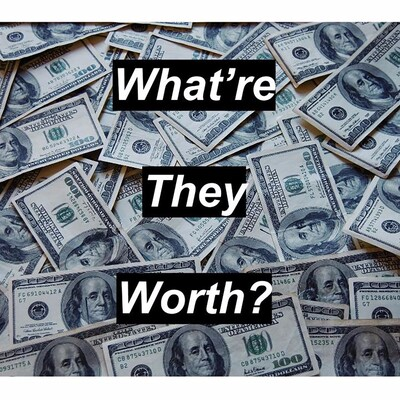 What're They Worth?