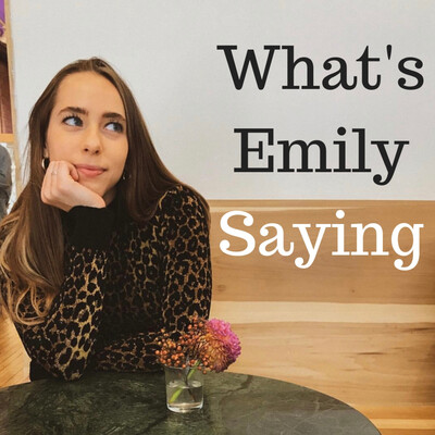 What's Emily Saying