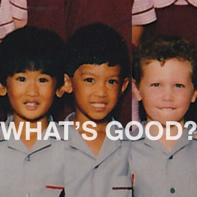 What's Good? Podcast