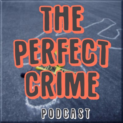 ThePerfectCrimeShow