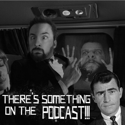 There's Something on the Podcast!