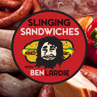 Slinging Sandwiches with Ben Lardie