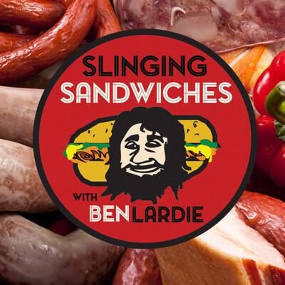 Slinging Sandwiches with Ben Lardie