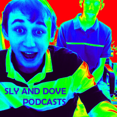 Sly and Dove Podcasts
