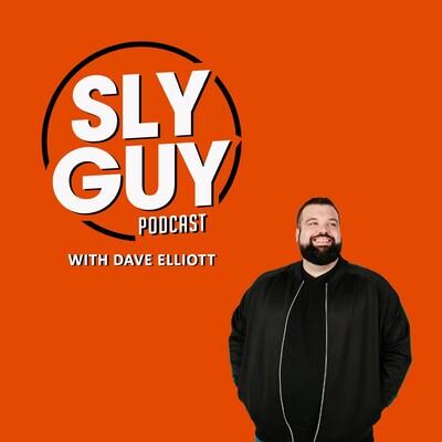 Sly Guy Podcast