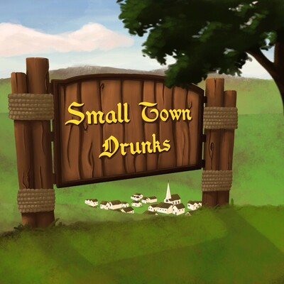 Small Town Drunks