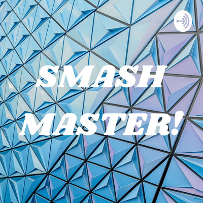 SMASH MASTER!