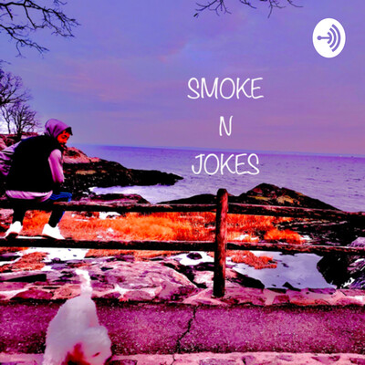 Smoke'n Jokes