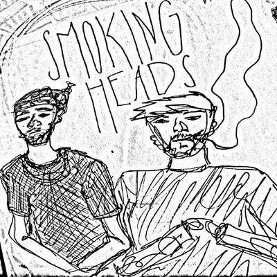Smoking Heads