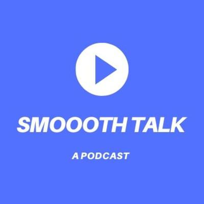 Smoooth Talk