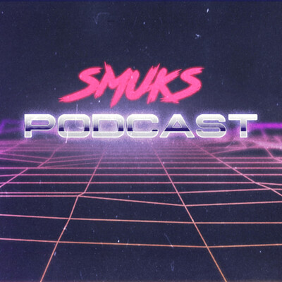 Smuks Podcast