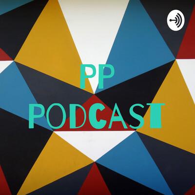 PP Podcast