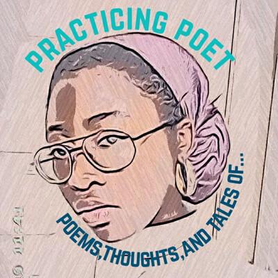 Practicing Poet