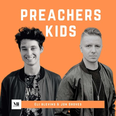 Preachers Kid with Eli Blevins and Jon Groves