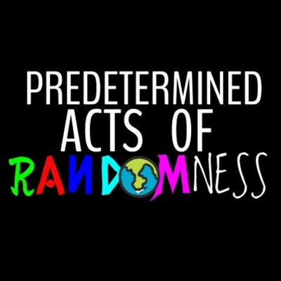 Predetermined Acts Of Randomness