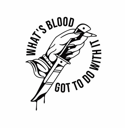 Whats Blood Got To Do With It?