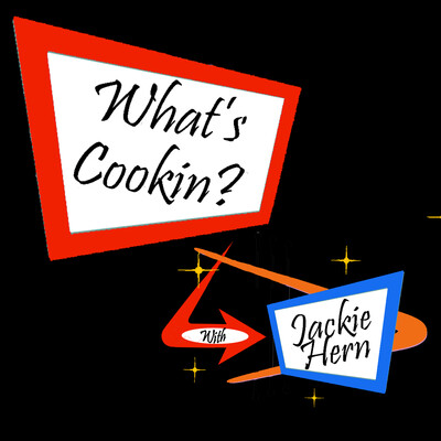 Whats Cookin? with Jackie Hern