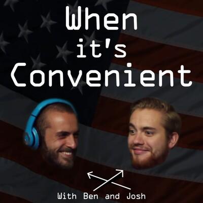 When It's Convenient