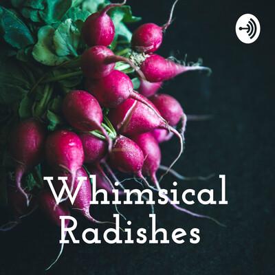 Whimsical Radishes