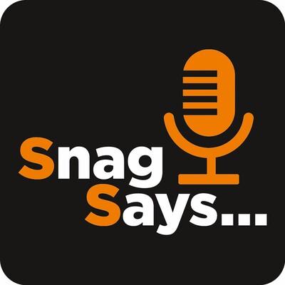 Snag Says
