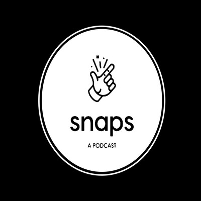 Snaps, a podcast