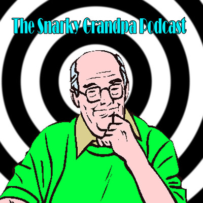 Snarky Grandpa