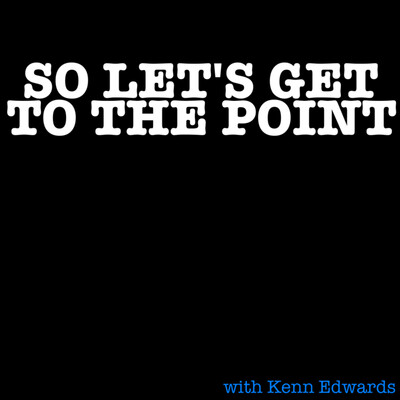 So Let's Get To The Point