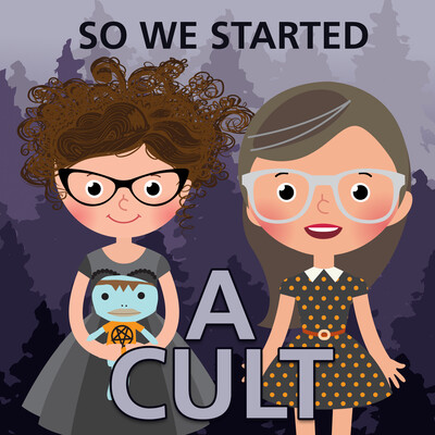 So We Started A Cult
