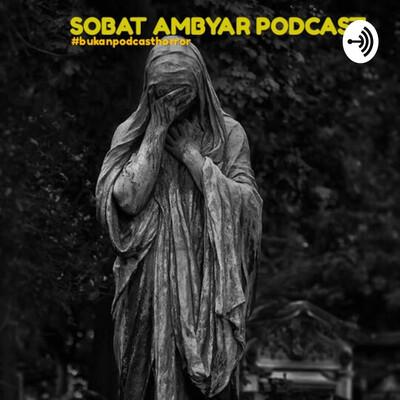 SOBAT AMBYAR PODCAST