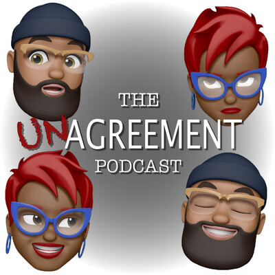 The TheUnAgreement Podcast