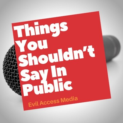 Things You Shouldn't Say In Public