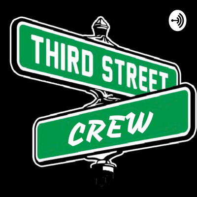 Third Street Podcast