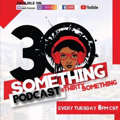 Thirty Something Podcast