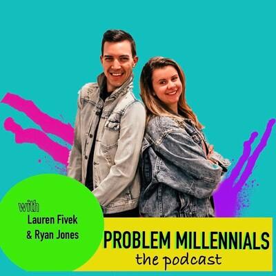 Problem Millennials