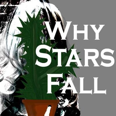 Why Stars Fall