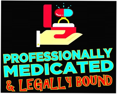 Professionally Medicated & Legally Bound Podcast