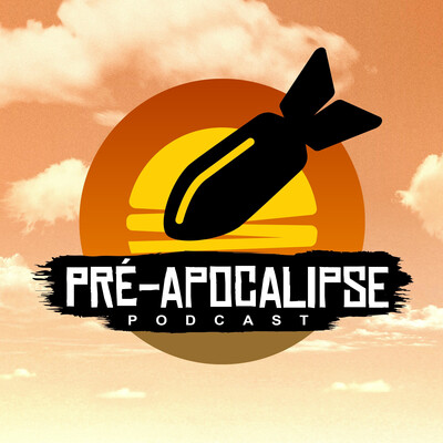 Pré-Apocalipse Podcast