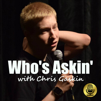 Who's Askin' with Chris Gaskin