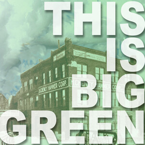 This Is Big Green!