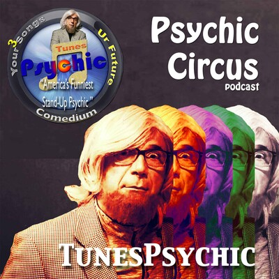 Psychic Circus w/ Dr. Lars Dingman the Tunes Psychic