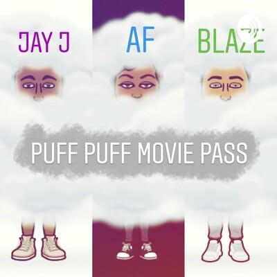 Puff Puff Movie Pass