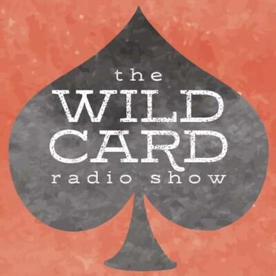 Wild Card Radio Show