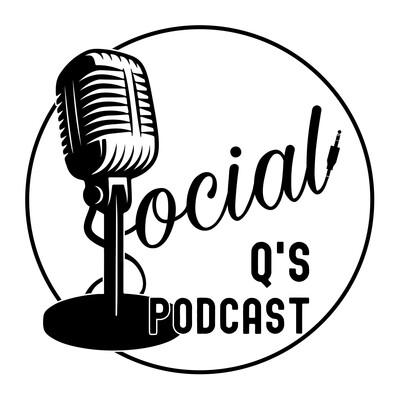Social Q's Podcast