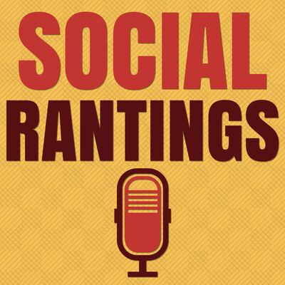 Social Rantings Podcast