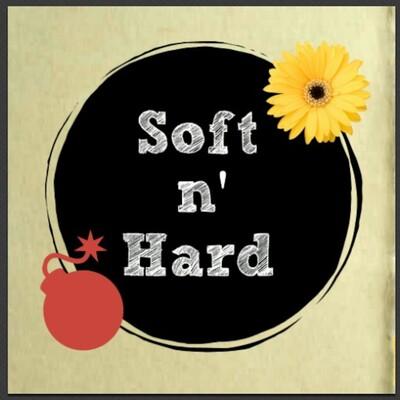 Soft n' Hard