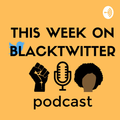 This Week On BlackTwitter