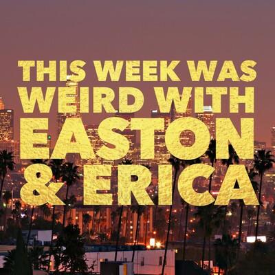 This Week Was Weird